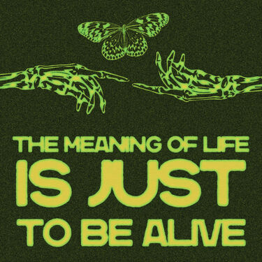 TO BE ALIVE- Green