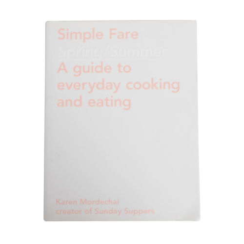 Simple Fare: Spring and Summer
