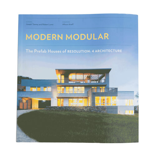 Modern Modular: The Prefab Houses of Resolution: 4 Architecture