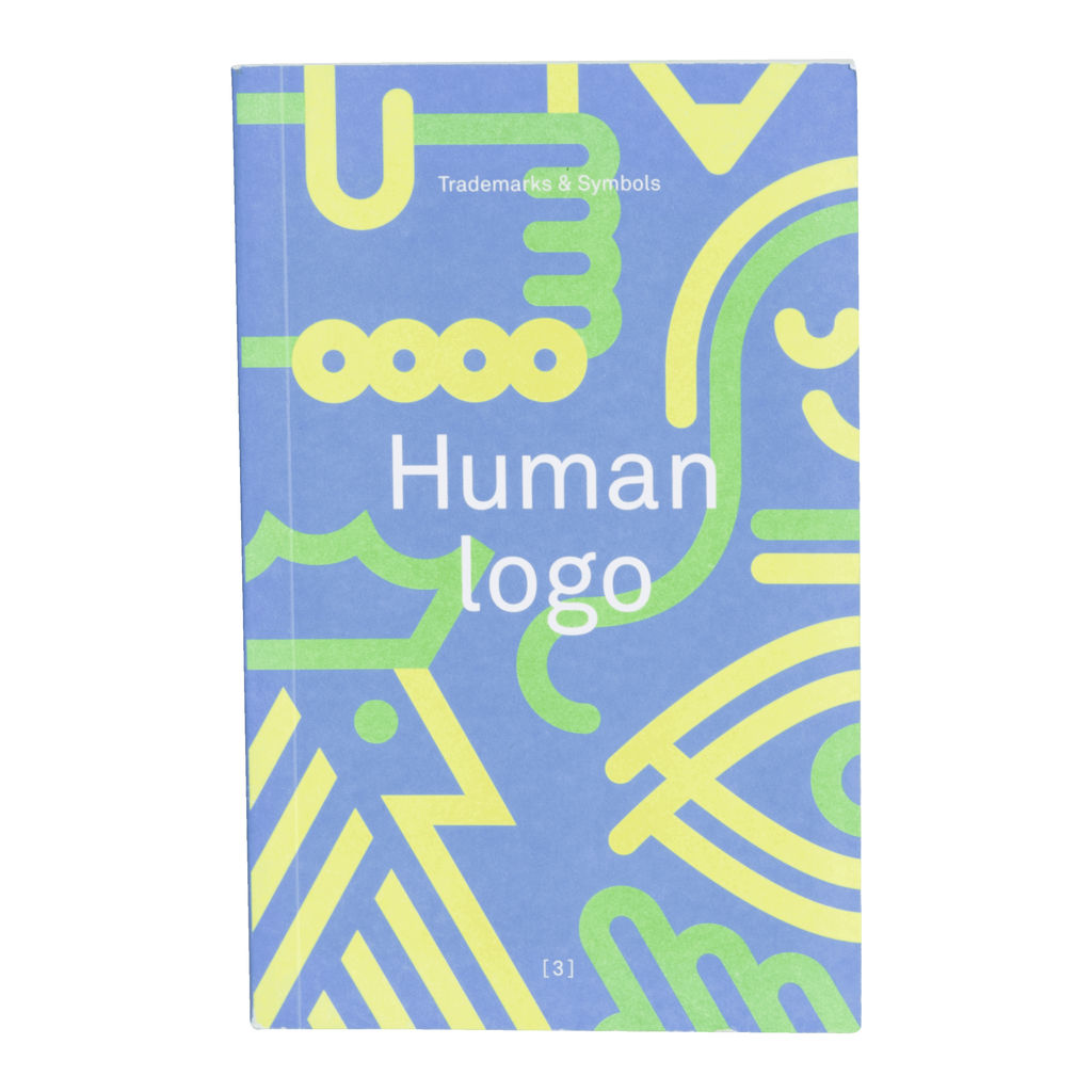 """Human Logo: Trademarks and Symbols"" Compiled by Counter-Print"