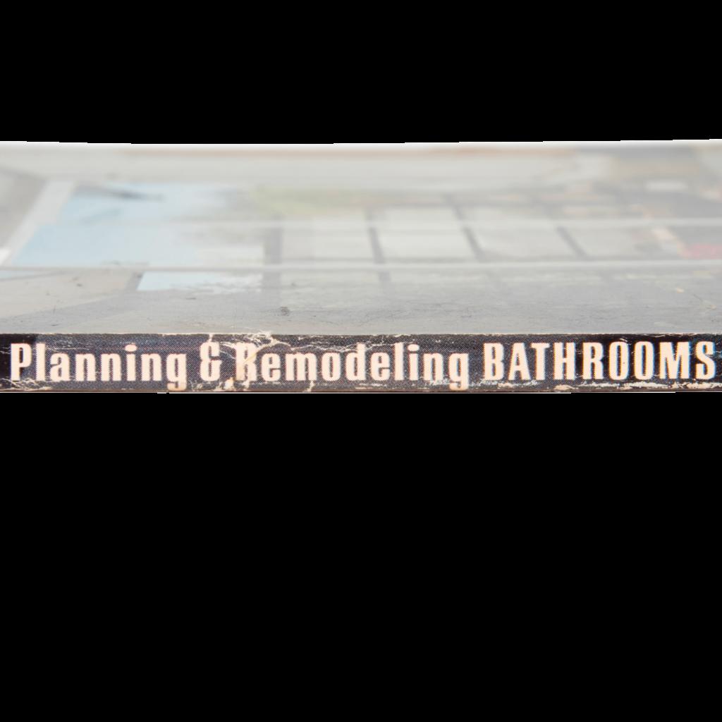 Planning & Remodeling Bathrooms