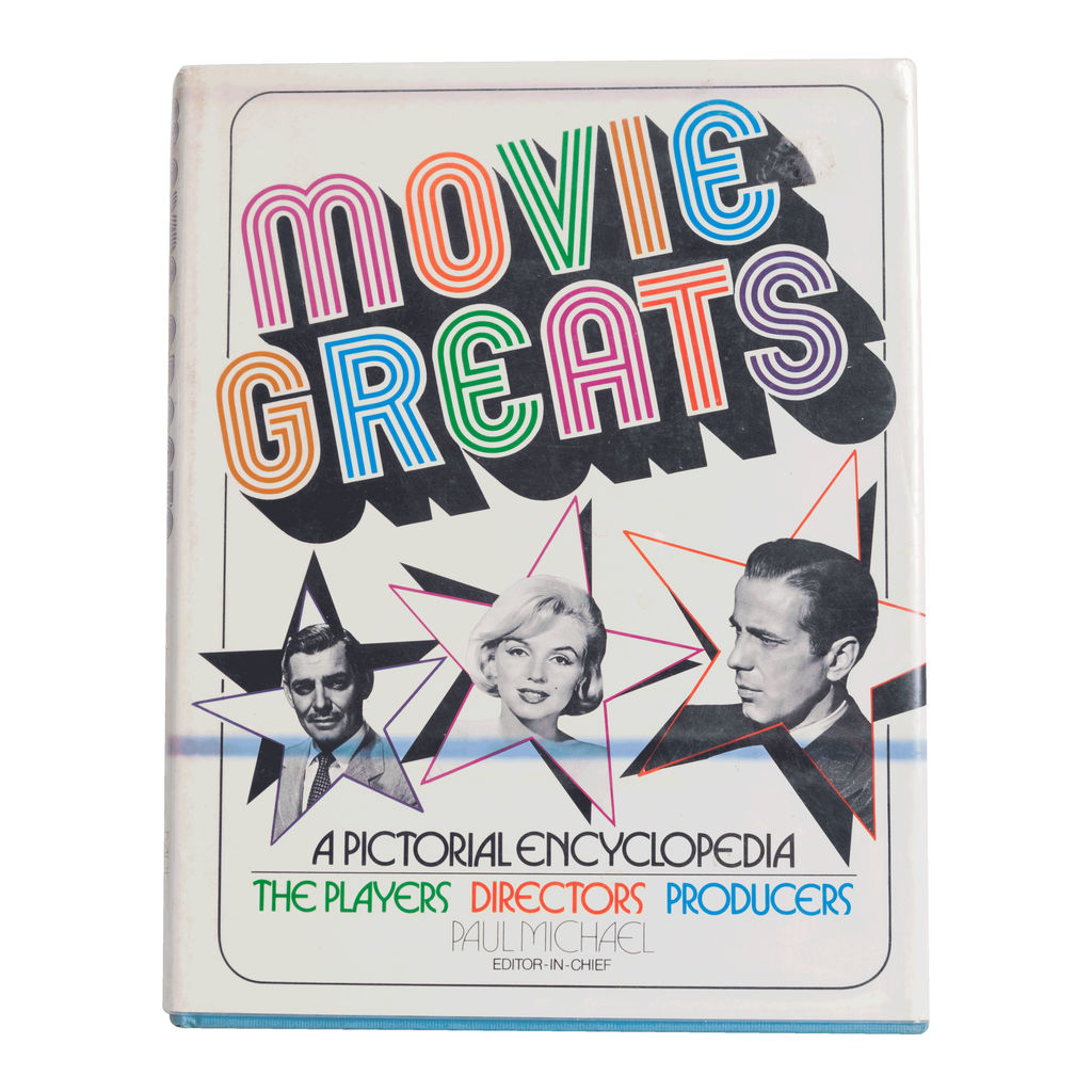 Movie Greats A Pictorial Encyclopedia: The Players, Directors, Producers