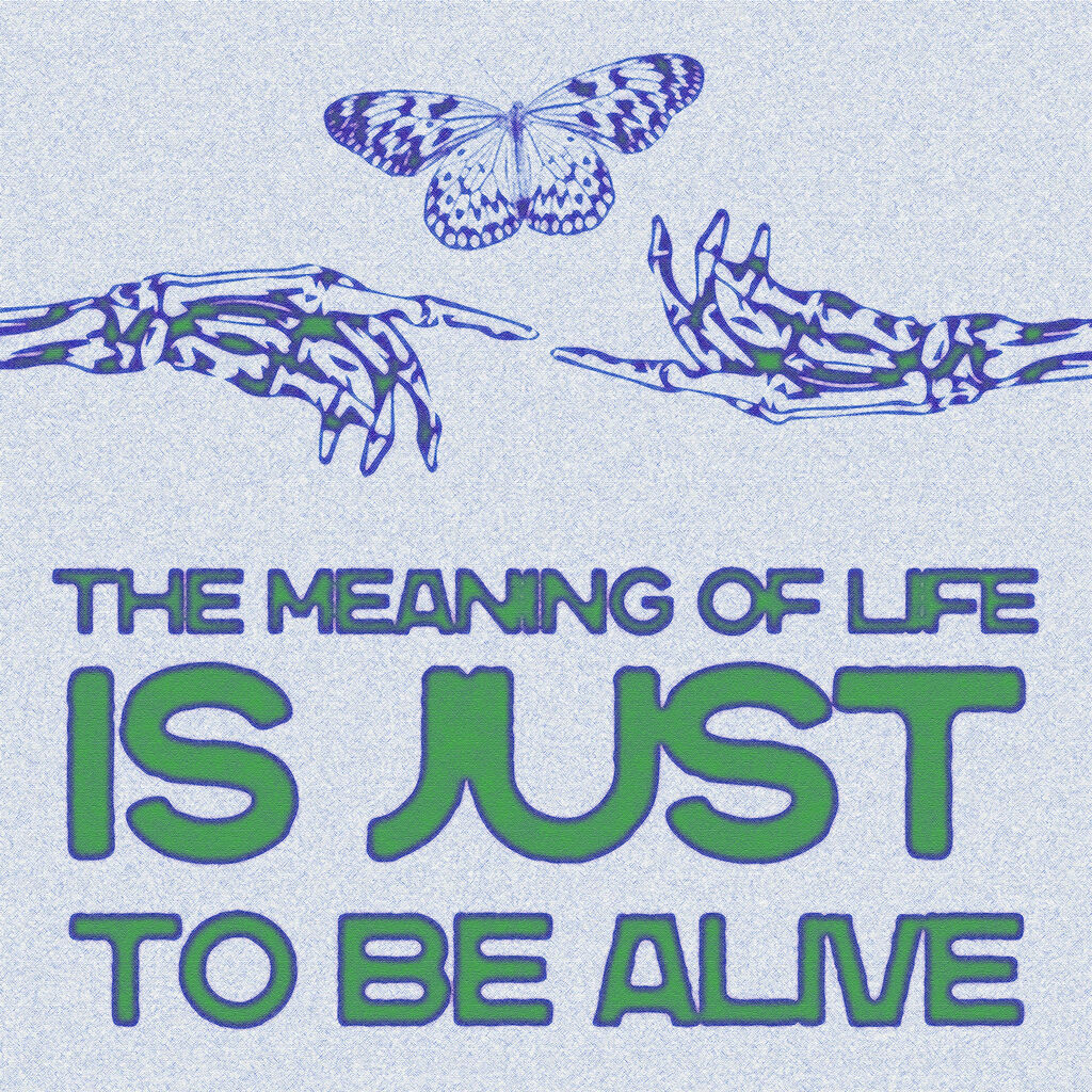 TO BE ALIVE- Green Blue